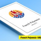 COLOR PRINTED FRENCH POLYNESIA 1892-2010 STAMP ALBUM PAGES (195 illustrated pages)