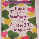 Hope Through Heartsongs by Matthew Joseph Thaddeus Stepanek, Mattie J. T. Stepanek (2002, Hardcover)