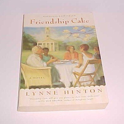 (SOLD in lot) Friendship Cake by Lynne Hinton (2002, Paperback, Reprint)
