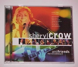 Sheryl Crow and Friends: Live in Central Park by Sheryl Crow (CD, Dec-1999, A&M (USA))