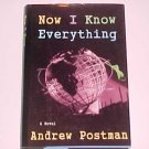 Now I Know Everything by Andrew Postman (1995, Hardcover)
