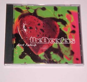 Last Splash by The Breeders (CD, Jun-1993, 4AD (USA))
