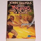 The Yngling and the Circle of Power by John Dalmas (1992, Paperback)