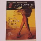 How the Garcia Girls Lost Their Accents by Julia Alvarez (1992, Paperback, Reprint)