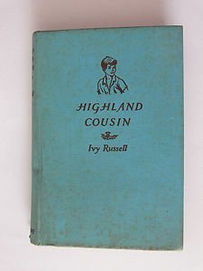 Highland Cousin Ivy Russell Valerie Sweet Warne Used Book 1957 Children Novel