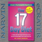 The 17 Day Diet: A Doctor's Plan Designed for Rapid Results [Hardcover] by Dr. Mike Moreno