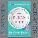 The Dukan Diet: 2 Steps to Lose the Weight, 2 Steps to Keep It Off Forever by Dr. Pierre Dukan