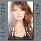 From This Moment On [Hardcover] by Shania Twain