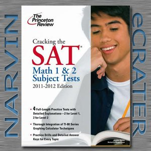 The Princeton Review - Cracking the SAT Math 1 & 2 Subject Tests, 2011-2012 Edition [Paperback]