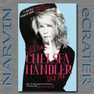 Lies that Chelsea Handler Told Me (A Chelsea Handler Book/Borderline Amazing Publishing) [Hardcover]
