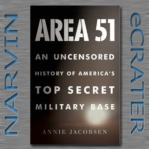 Area 51: An Uncensored History of America's Top Secret Military Base [Hardcover] by Annie Jacobsen