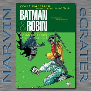 Batman & Robin Vol. 3: Batman Must Die! (Deluxe Edition) [Hardcover] by Grant Morrison