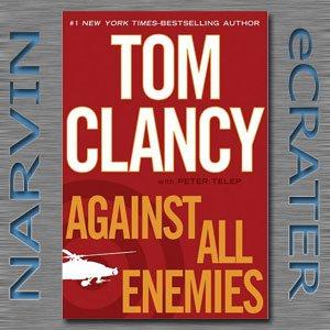 Against All Enemies [Hardcover] by Tom Clancy