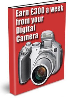 Earn $300 A Week From Your Digital Camera