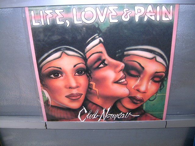 CLUB NOUVEAU life,love & pain LP 1987 SOUL MUSIC MUITO RARO VINIL