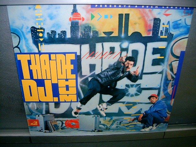 THA�DE E DJ HUM pergunte a quem conhece LP 1989 RAP SEMI-NOVO MUITO RARO VINIL