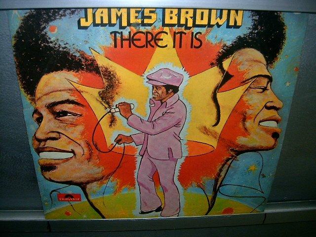 JAMES BROWN there it is  LP 1972 SOUL MUSIC MUITO RARO VINIL