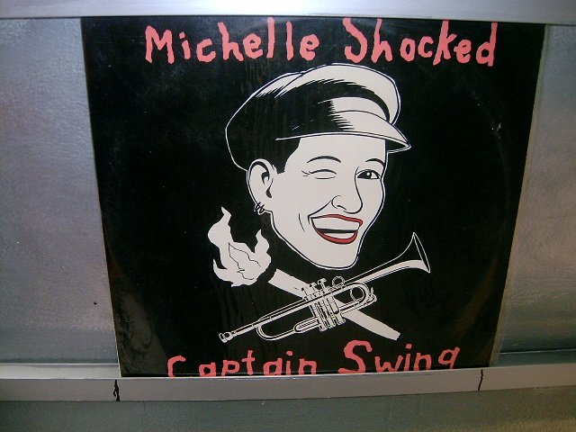 MICHELLE SHOCKED captain swing LP 1989 POP SEMI-NOVO MUITO RARO VINIL