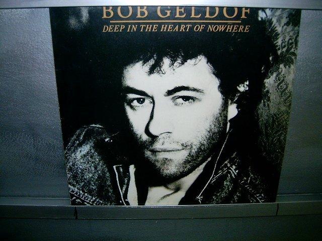 BOB GELDOF deep in the heart of nowhere ROCK**