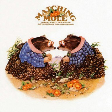 MATCHING MOLE matching mole CD 1972 PROGRESSIVE ROCK