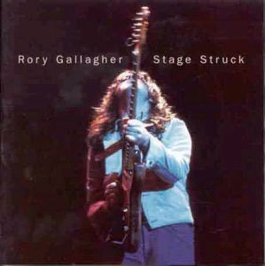 RORY GALLAGHER stage struck CD 1980 ROCK