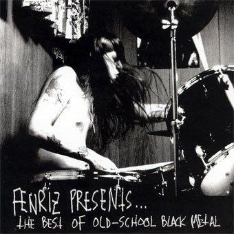FENRIZ PRESENTS...the best of old school black metal CD 2004 BLACK METAL