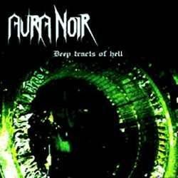 AURA NOIR deep tracts hell CD 1998 DEATH THRASH METAL