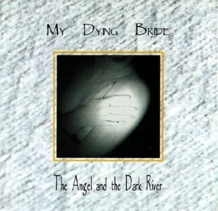 MY DYING BRIDE the angel and the dark river CD 1995 DOOM METAL