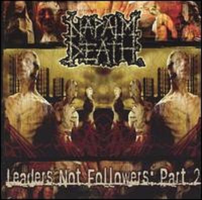 NAPALM DEATH leaders not followers part 2 CD 2004 GRINDCORE