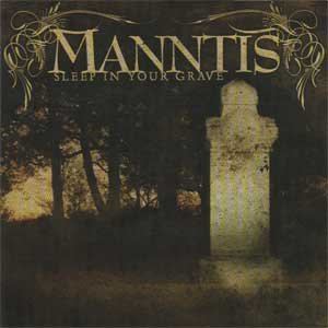MANNTIS sleep in your grave CD 2005 MODERN THRASH METAL