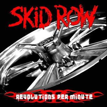 SKID ROW revolutions per minute CD 2006 HARD ROCK
