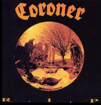 CORONER r i p  CD 1987 THRASH METAL
