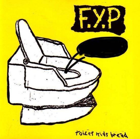 F.Y.P toilet kids bread CD 1996 PUNK HARDCORE