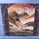 ENGLISH DOGS where the legends began LP 1987 CROSSOVER