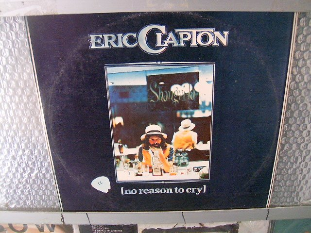 ERIC CLAPTON no reason to cry LP 1977 BLUES ROCK