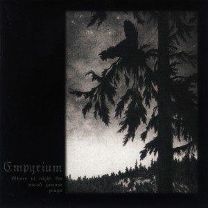 EMPYRIUM where at night the wood grouse plays CD 1999 DARK DOOM METAL
