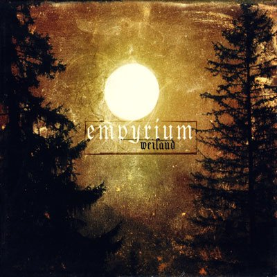 EMPYRIUM weiland CD 2002 DARK DOOM METAL