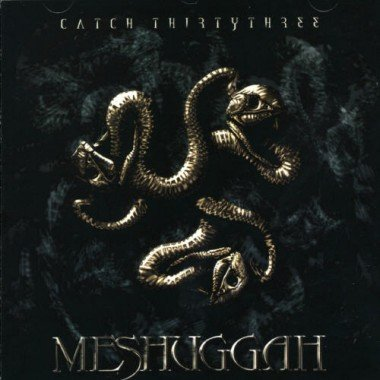MESHUGGAH catch thirty three CD 2005 DEATH THRASH METAL