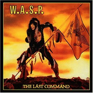 WASP the last command CD 1984 HARD HEAVY METAL**