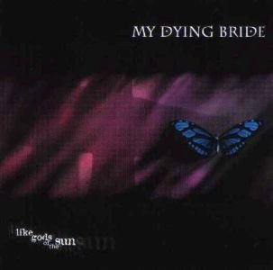 MY DYING BRIDE like gods of the sun CD 1996 DOOM METAL