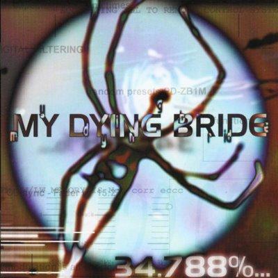 MY DYING BRIDE 34.788% complete CD 1998 MODERN DOOM METAL