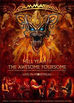 GAMMA RAY hell yeah !!! the awesome foursome - live in montreal 2DVD 2008 HEAVY METAL
