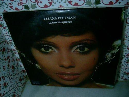 ELIANA PITTMAN Quem Vai Querer LP 1977 ORIGINAL NEAR MI
