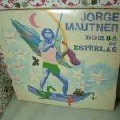 JORGE MAUTNER Bomba De Estrelas LP 1981 ALTERNATIVE PSY