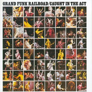 GRAND FUNK RAILROAD caught in the act CD 1975 HARD ROCK