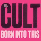 THE CULT born into this CD 2007 HARD ROCK