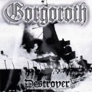 GORGOROTH destroyer CD 1998 BLACK METAL