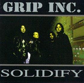 GRIP INC. solidify CD 1999 GROOVE THRASH METAL