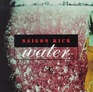 SAIGON KICK water CD 1993 HARD ROCK
