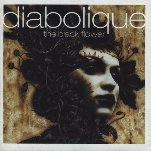DIABOLIQUE the black flower CD 1999 GOTHIC ROCK